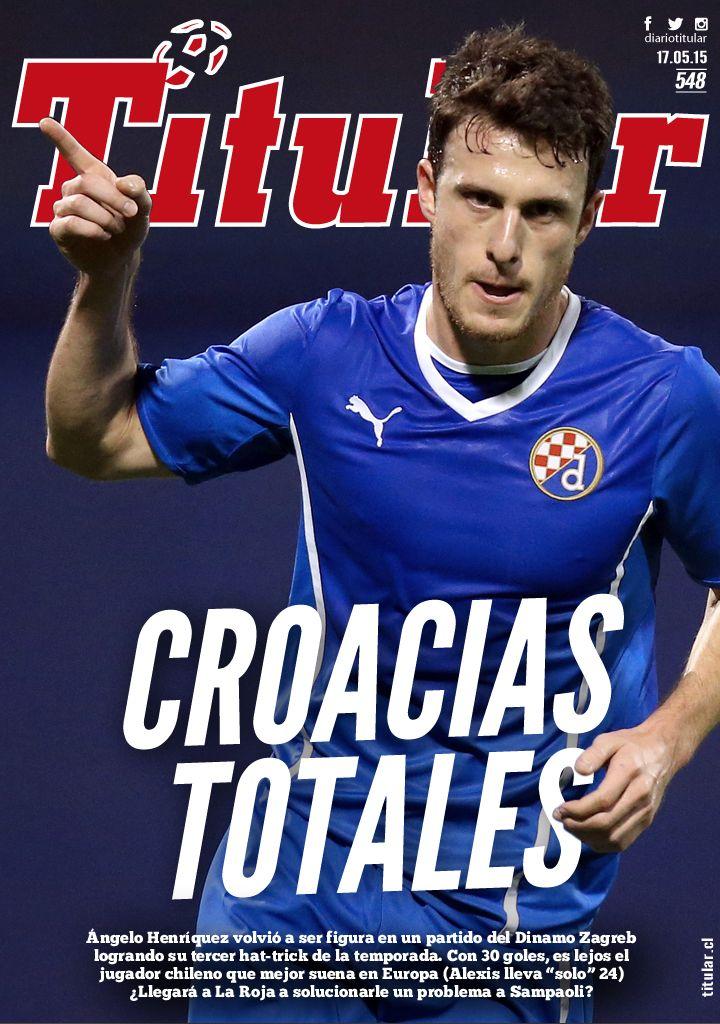 Angelo Henriquez volvió a romperla con la camiseta del GNK Dinamo Zagreb, pide un lugar en La Roja de Sampaoli y se ganó #LaTapaTitular de este domingo. ¿Debe ser el 9 de la selección en la Copa América? Responde la #EncuestaTitular en www.titular.cl