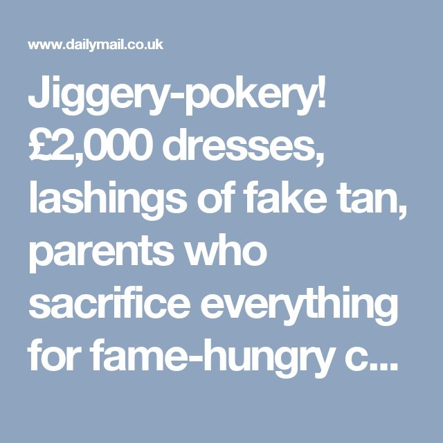 Jiggery-pokery! £2,000 dresses, lashings of fake tan, parents who sacrifice everything for fame-hungry children... The surreal world of Irish dancing | Daily Mail Online