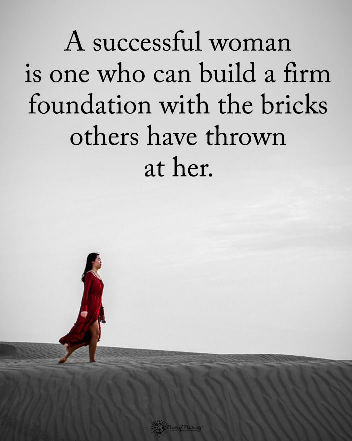 Type YES if you agree. A successful woman is one who can build a firm foundation with the bricks others have … | Power of positivity, Successful women, Wild quotes