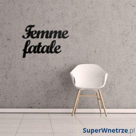 Napis na ścianę DekoSign FEMME FATALE czarny FF1-1