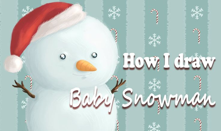 Christmas Time | How I draw Baby Snowman