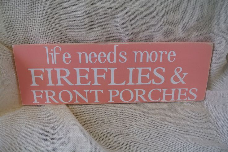 fireflies and front porches southern home decor southern summer collection coral painted sign distressed. $25.00, via Etsy.