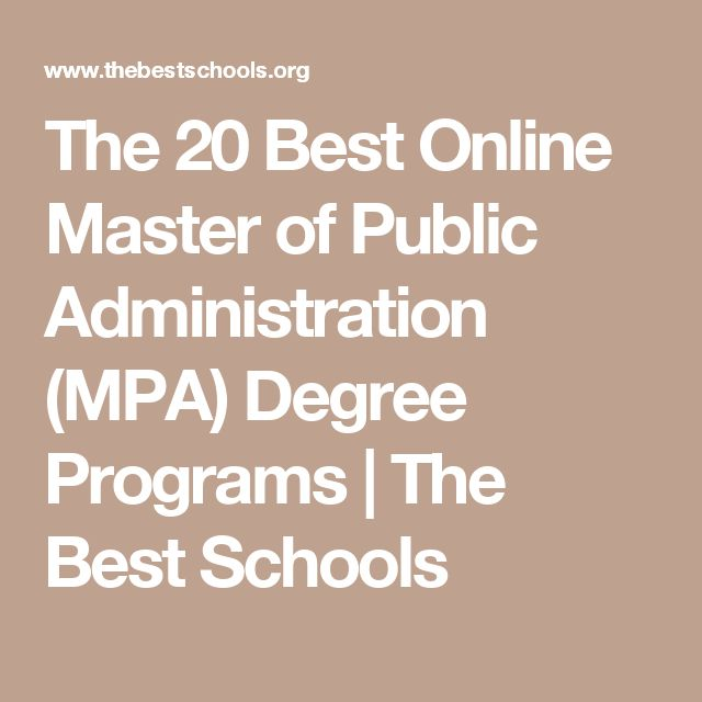 The 20 Best Online Master of Public Administration (MPA) Degree Programs | The Best Schools
