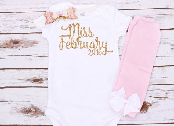 Baby Girl Glitter Gold Miss February 2016 First Birthday or Newborn Appliquéd Onesie With Pink and Gold Hair Bow and Leg Warmers