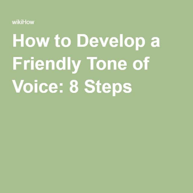How to Develop a Friendly Tone of Voice: 8 Steps