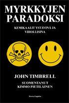 John Timbrell: Myrkkyjen paradoksi: Kemikaalit ystävinä ja vihollisina, Terra Cognita, 2012