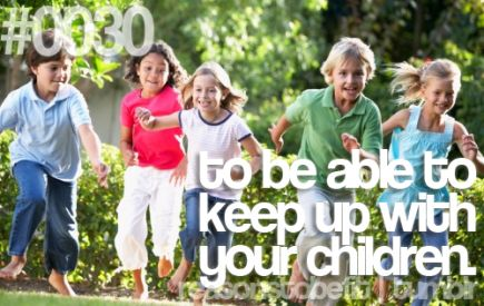 reasons to stay fit When someone is physically fit, she feels and looks better, and she stays  healthier the earlier a child starts getting in shape, the more she'll reduce her  risk of.