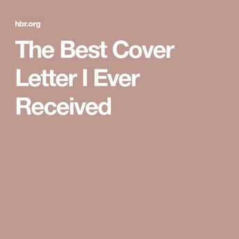 The Best Cover Letter I Ever Received