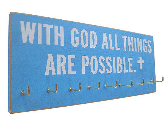 Maybe this scripture but not this style hanger. Running Medals display Rack / inspirational bible verse on Etsy, $28.99