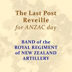 The Last Post / Reveille (For ANZAC Day) - Single