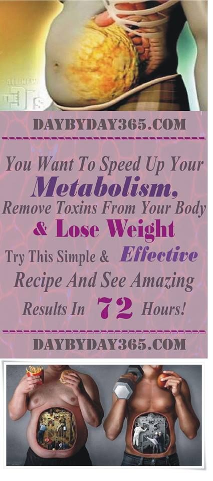 YOU WANT TO SPEED UP YOUR METABOLISM, REMOVE TOXINS FROM YOUR BODY AND LOSE WEIGHT? TRY THIS SIMPLE AND EFFECTIVE RECIPE AND SEE AMAZING RESULTS IN 72 HOURS!
