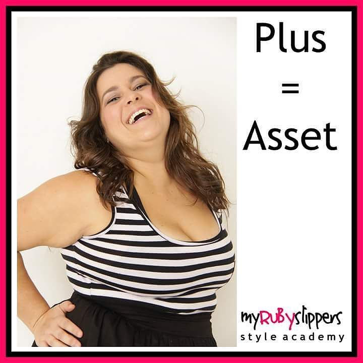 P is for Plus size  What size is PLUS Size anyway? Is it a classification or an insult?  Often it is seen as a negative term...BUT If you look for the dictionary definition of the word PLUS it has quite positive connotations Advantage asset higher end of the scale extra a perk prerequisite.