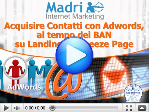 Acquisire contatti con #AdWords, al tempo dei BAN sulle Landing Page