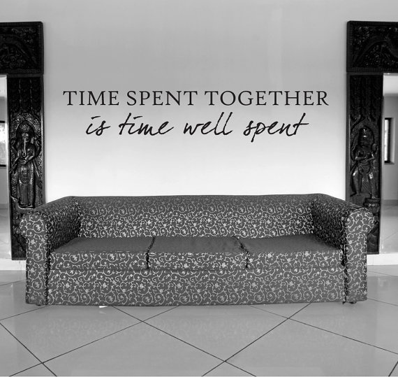 Vinyl Saying - Vinyl Lettering - Wall Writing Time Spent Together  Vinyl Decal   Vinal Wall by thatsalowprice10, $4.99