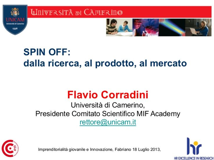 spinoff-unicam-imprenditorialit-giovanile-e-innovazione by Made in Fabriano Academy via Slideshare