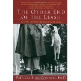 The Other End of the Leash: Why We Do What We Do Around Dogs (Paperback)By Patricia B. McConnell