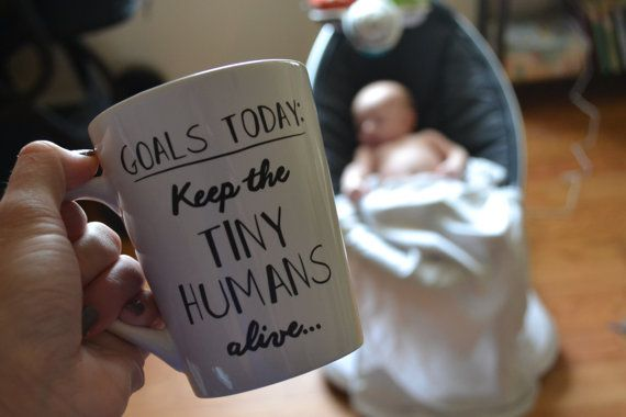 Goals Today: Keep Tiny Humans Alive  Perfect for the teacher and Greys Anatomy…