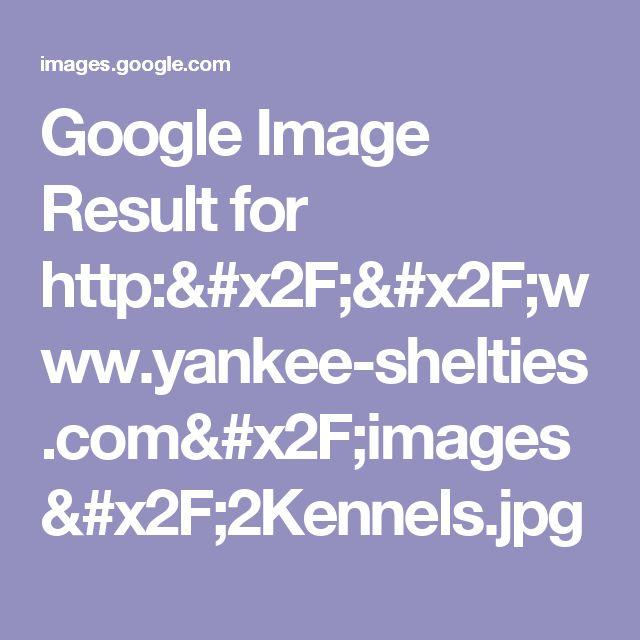 Google Image Result for http://www.yankee-shelties.com/images/2Kennels.jpg
