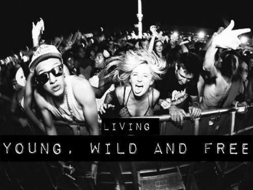 young wild and free<3 I'm in love with this picture