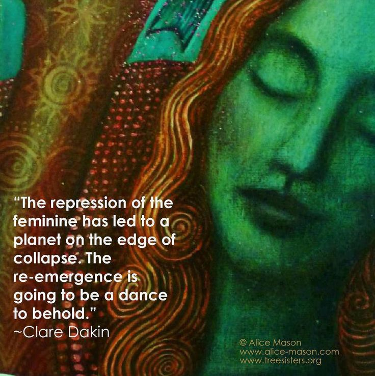 Gaia (Earth)/Divine feminine energy is going through a mass awakening from being suppressed by a male-dominated world. We need our nurturing feminine energy to be free and restored to balance with the masculine energy. Both must be in harmony in order for life to thrive harmoniously.
