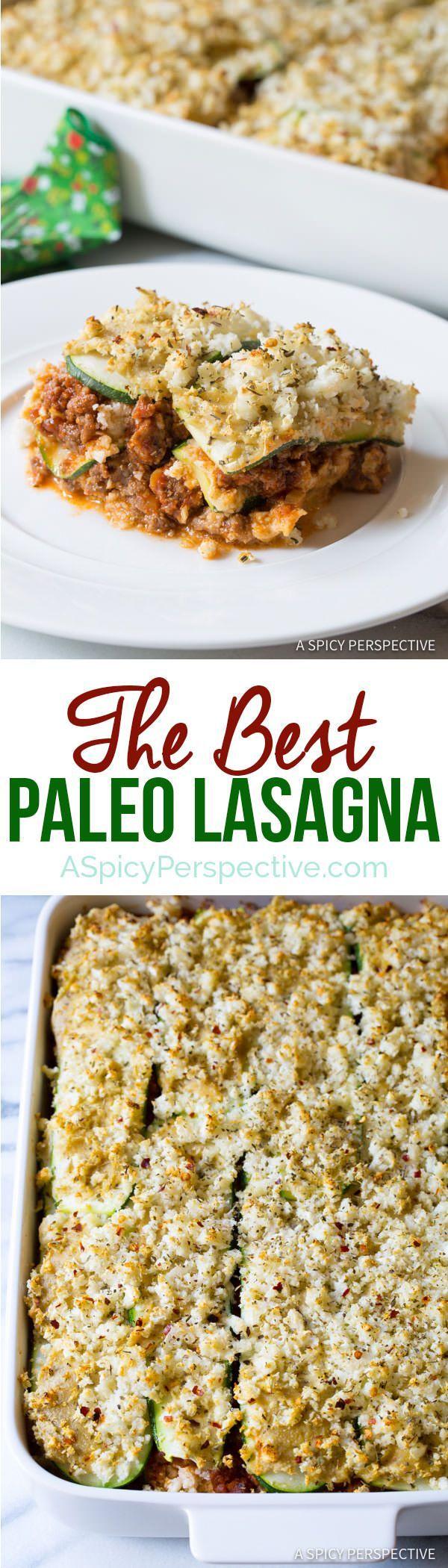The Best Paleo Lasagna Recipe   http://ASpicyPerspective.com