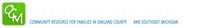 Oakland County Moms: great information and activities to do in Oakland County and Southeast Michigan!