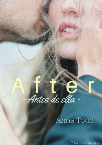 After 0. Antes de ella // Anna Todd. Reseña http://www.lanarradora.com/2015/12/after-0-antes-de-ella-anna-todd-resena.html