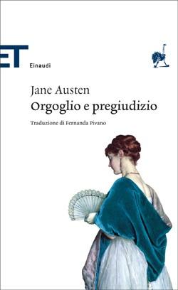 """""""Orgoglio e pregiudizio"""" Jane Austen"""