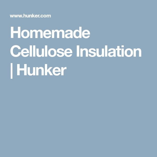 Homemade Cellulose Insulation | Hunker