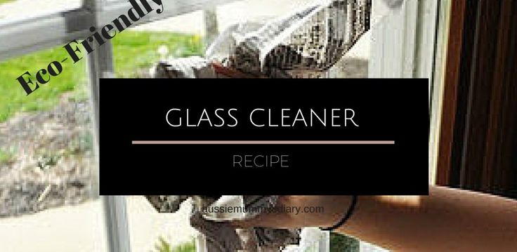 window and glass cleaner recipe