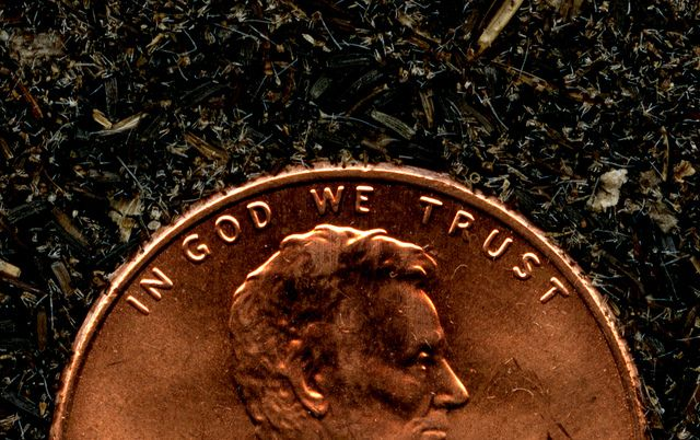 The Penny says In God we Trust;  #Several years ago, a #friend of mine and her #husband were invited to spend the weekend at the husband's employer's home. My friend, Arlene, was nervous about the weekend. The boss was very #wealthy, with a fine #home on the waterway, and cars costing more than her house...