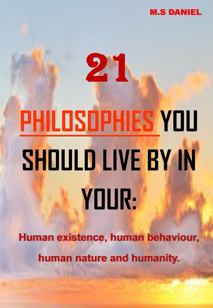 We all live by some kind of philosophy, learn more philosophies about humanity. pregnancyfoodcravings.com