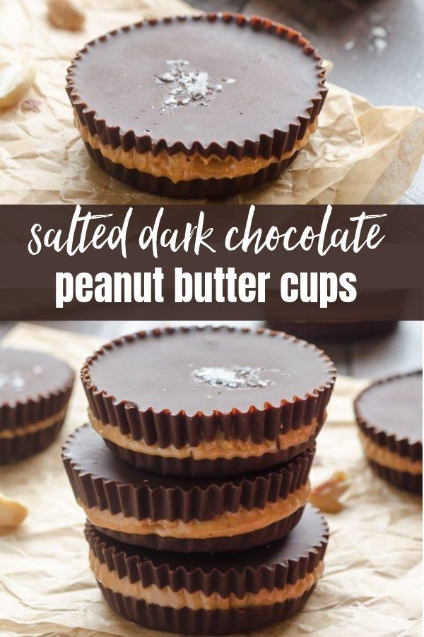Salted Dark Chocolate Peanut Butter Cups are a hea…