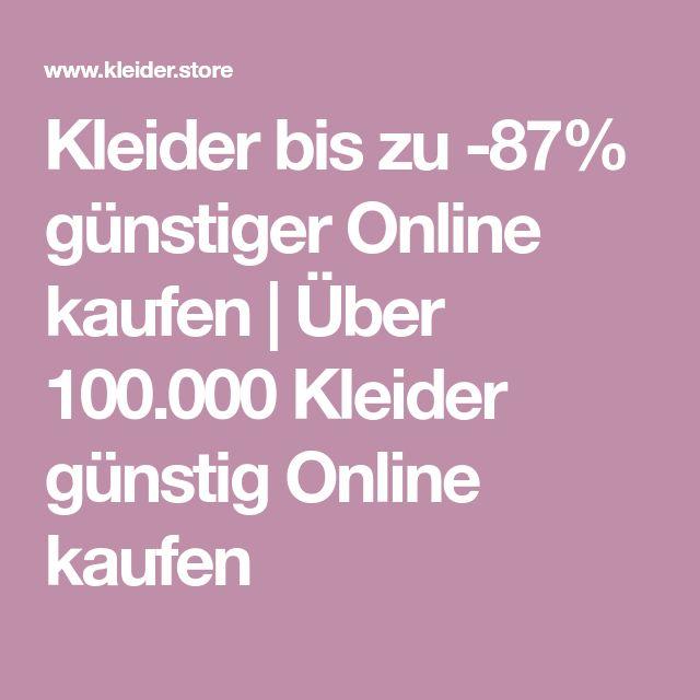 Kleider bis zu -87% günstiger Online kaufen   Über 100.000 Kleider günstig Online kaufen