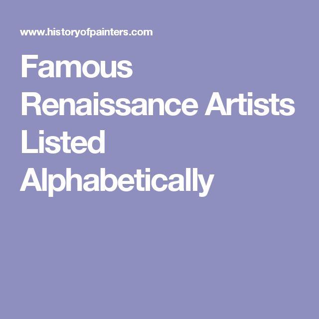 Famous Renaissance Artists Listed Alphabetically