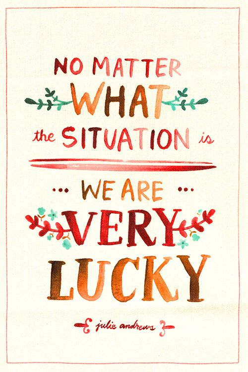 We are lucky
