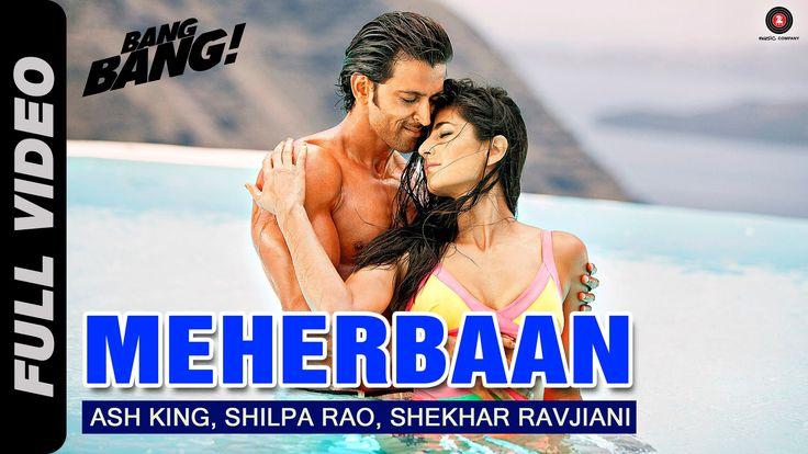 Meherbaan Full Video | BANG BANG! | feat Hrithik Roshan & Katrina Kaif |...