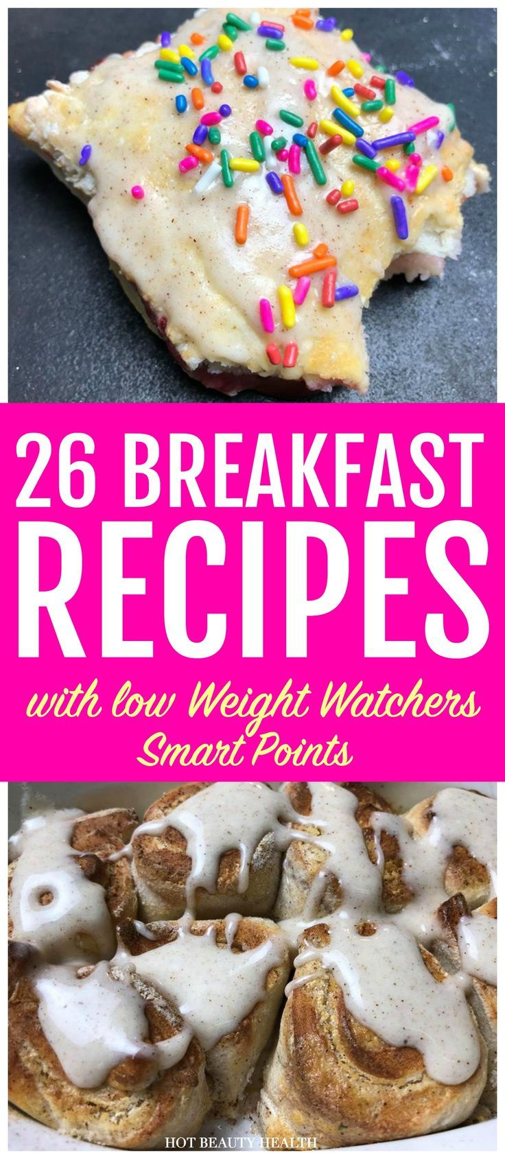26 Weight Watchers Breakfast Recipes w/ Smartpoints
