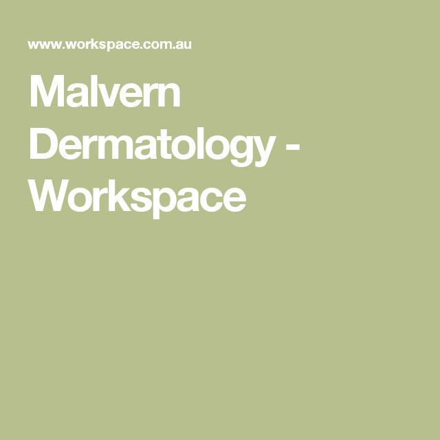 Malvern Dermatology - Workspace