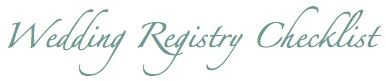 Print and customize a wedding registry checklist