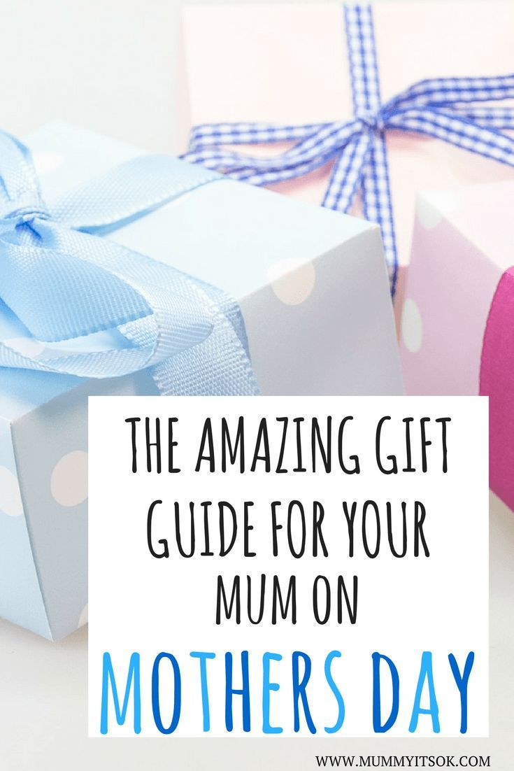 The Amazing Guide To Gifts For Your Mum on Mothers Day
