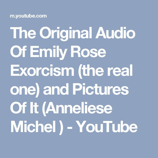 The Original Audio Of Emily Rose Exorcism (the real one) and Pictures Of It (Anneliese Michel ) - YouTube