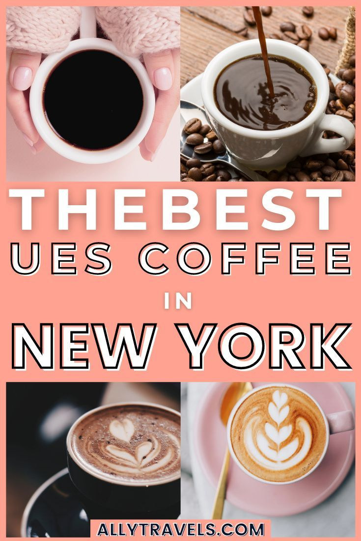 Best Upper East Side Coffee Shops Nyc In 2020 Great Places To Travel Best Coffee Nyc Travel Guide