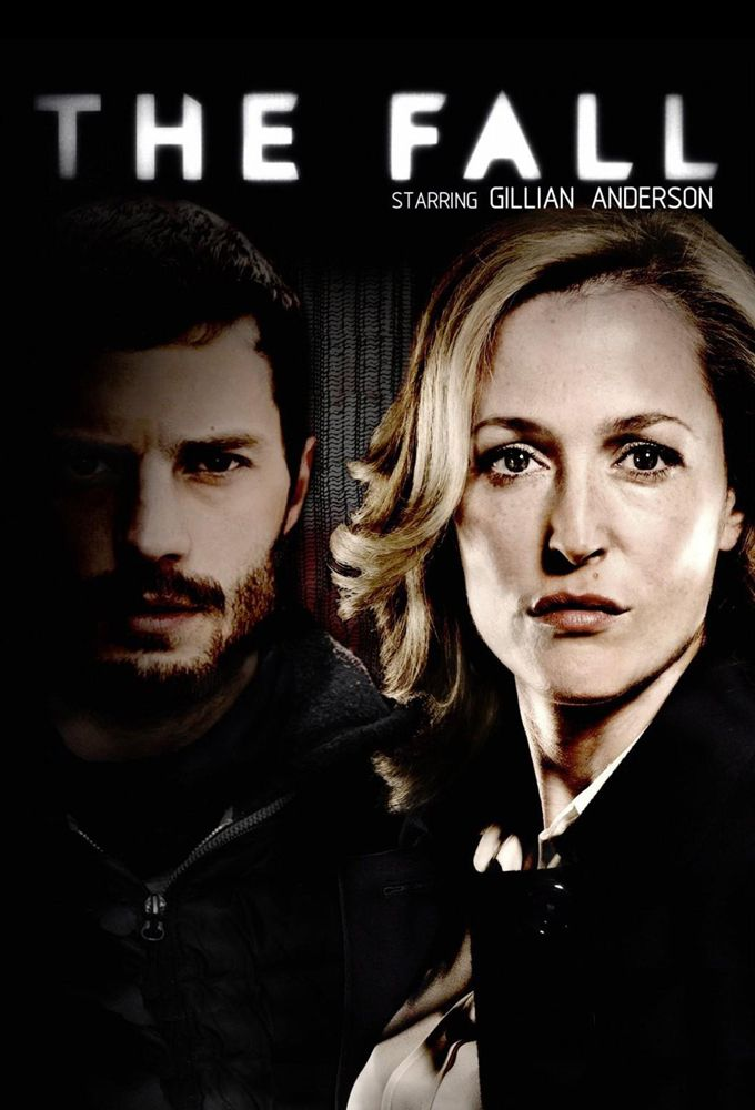 The Fall  - great series, so glad to hear there will be a season 2!
