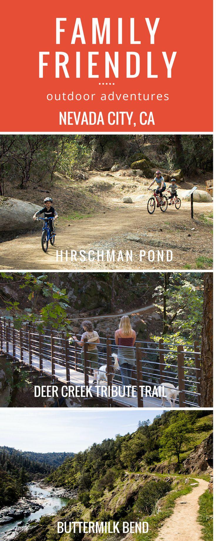 Family Friendly outdoor adventures in Nevada City, California.  Hirschman Pond, Deer Creek Tribute Trail, Buttermilk Bend.