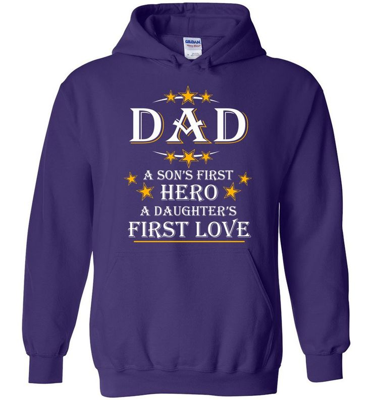 Dad A Son's First Hero A Daughter's First Love Fathers Day Gift - Hoodie