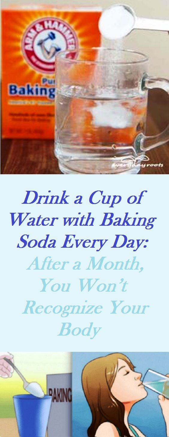 Drink a Cup of Water with Baking Soda Every Day: After a Month, You Won't Recognize Your Body