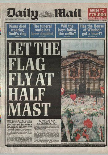 """*DAILY MAIL ~  """"Let the Flag Fly at Half Mast,"""" Thursday September 4:  by: Tom Sykes More criticism over the palace's refusal to break with protocol and fly a flag at half mast."""