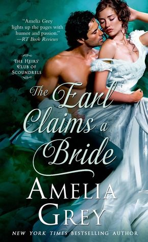 Historical Romance Lover: The Earl Claims a Bride by Amelia Grey