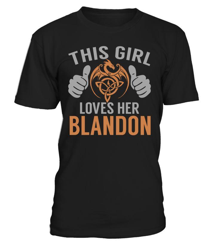 This Girl Loves Her BLANDON #Blandon